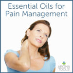 Essential Oils for Pain Management
